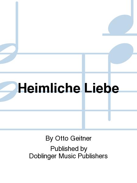 heimliche liebe sheet music by otto geitner sheet music plus. Black Bedroom Furniture Sets. Home Design Ideas