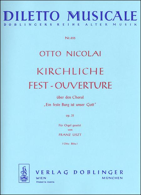 Kirchliche Fest-Ouverture op. 31