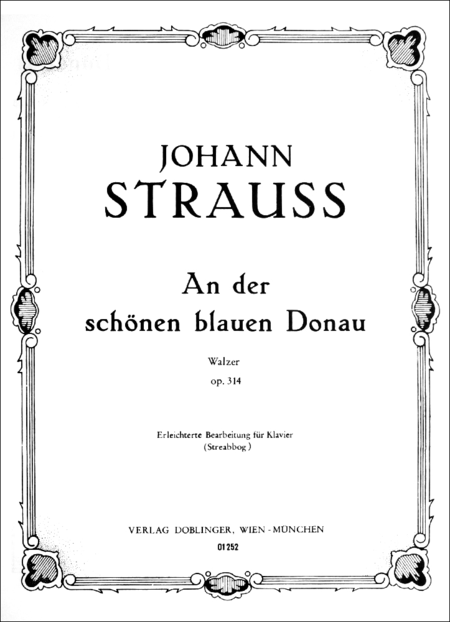 An Der Schonen Blauen Donau Op. 314 On The Beautiful Blue Danube Op. 314