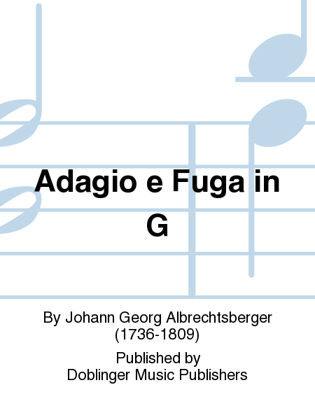 Adagio e Fuga in G