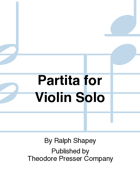 Partita For Violin Solo