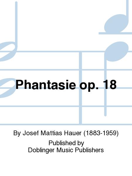 Phantasie op. 18