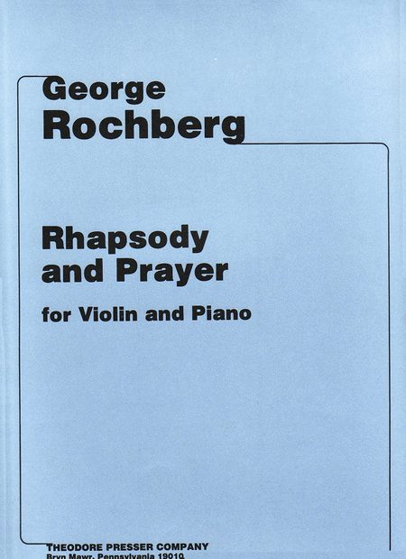 Rhapsody and Prayer