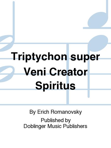 Triptychon super Veni Creator Spiritus
