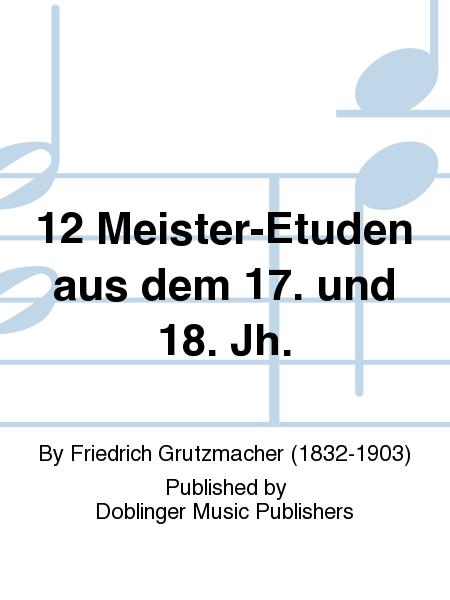 12 Meister-Etuden aus dem 17. und 18. Jh.