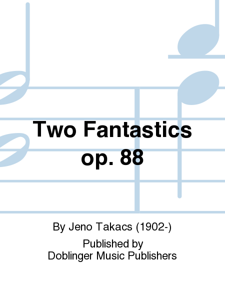 Two Fantastics op. 88