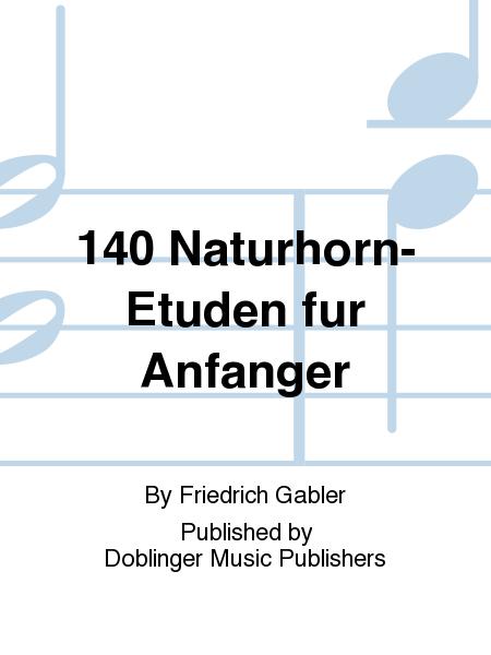 140 Naturhorn-Etuden fur Anfanger