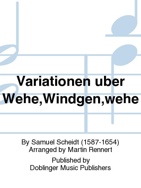 Variationen uber Wehe,Windgen,wehe