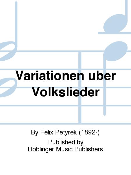 Variationen uber Volkslieder