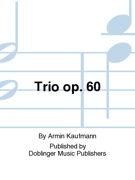 Trio op. 60
