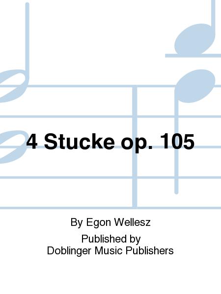 4 Stucke op. 105