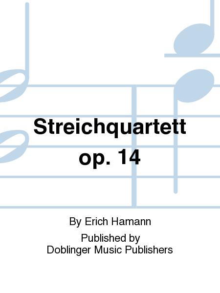 Streichquartett op. 14