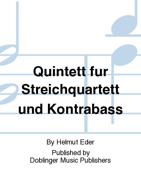 Quintett fur Streichquartett und Kontrabass
