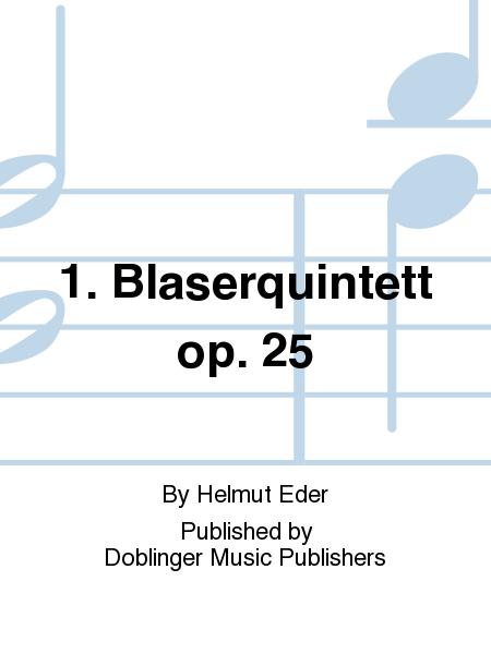 1. Blaserquintett op. 25