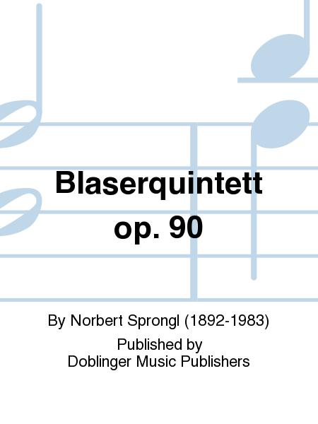 Blaserquintett op. 90