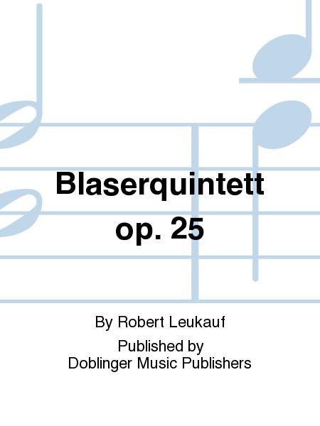 Blaserquintett op. 25