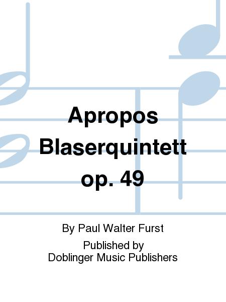 Apropos Blaserquintett op. 49