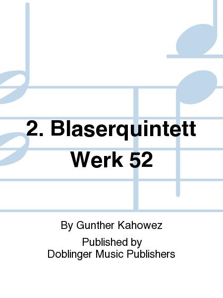 2. Blaserquintett Werk 52