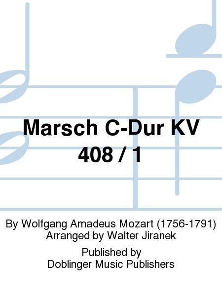 Marsch C-Dur KV 408 / 1