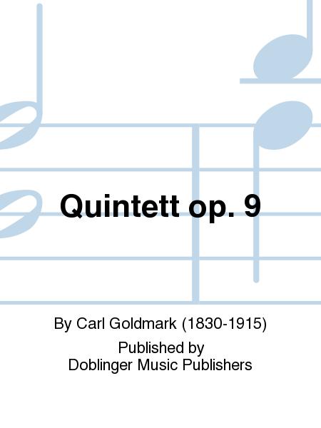 Quintett op. 9