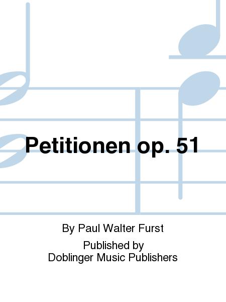 Petitionen op. 51