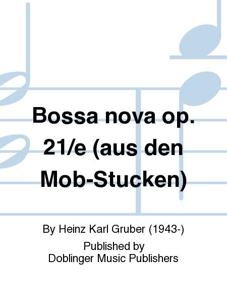 Bossa nova op. 21/e (aus den Mob-Stucken)