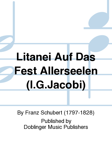 Litanei Auf Das Fest Allerseelen (I.G.Jacobi)