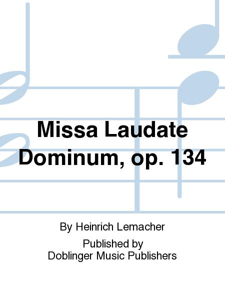 Missa Laudate Dominum, op. 134