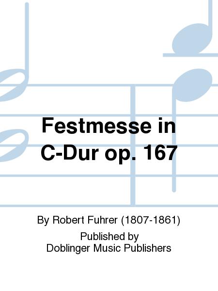 Festmesse in C-Dur op. 167