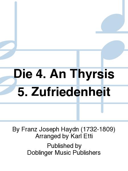 Die 4. An Thyrsis 5. Zufriedenheit