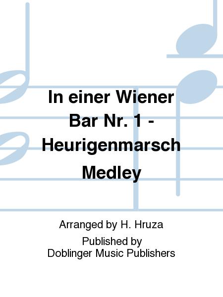In einer Wiener Bar Nr. 1 - Heurigenmarsch Medley