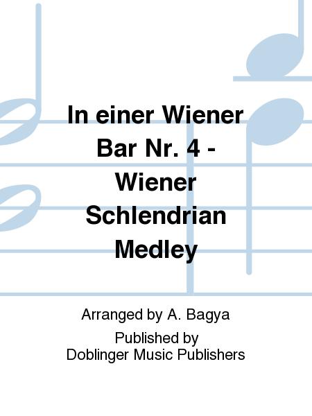 In einer Wiener Bar Nr. 4 - Wiener Schlendrian Medley