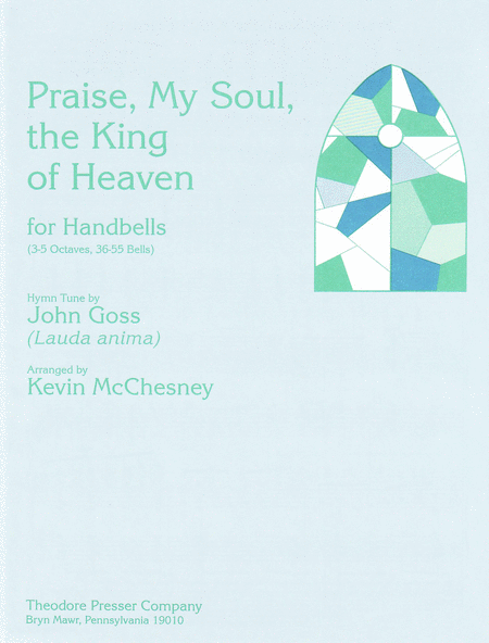 Praise, My Soul, the King of Heaven