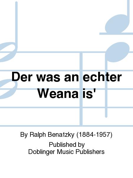Der was an echter Weana is'