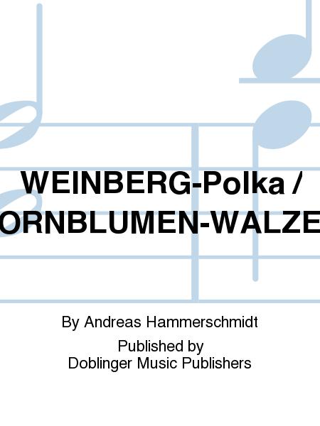 WEINBERG-Polka / KORNBLUMEN-WALZER