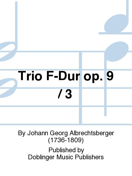 Trio F-Dur op. 9 / 3