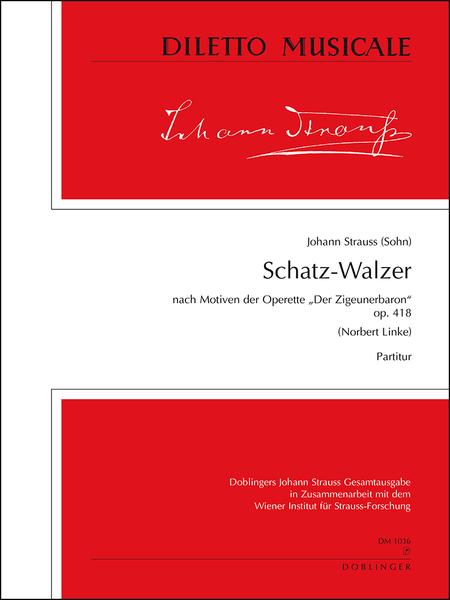 Schatz-Walzer op. 418