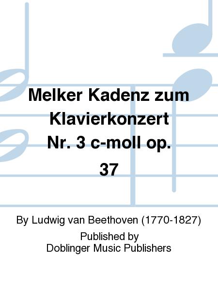 Melker Kadenz zum Klavierkonzert Nr. 3 c-moll op. 37