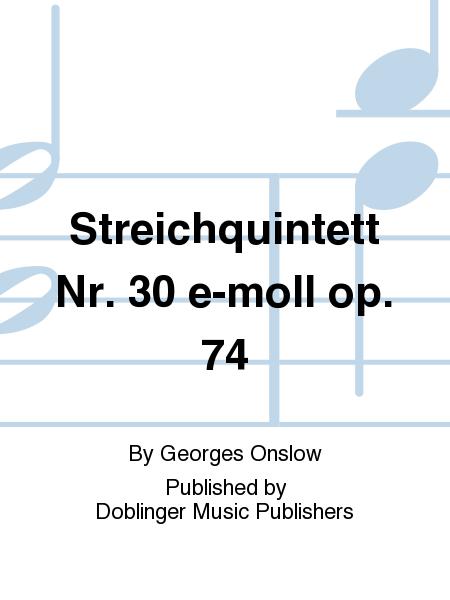 Streichquintett Nr. 30 e-moll op. 74