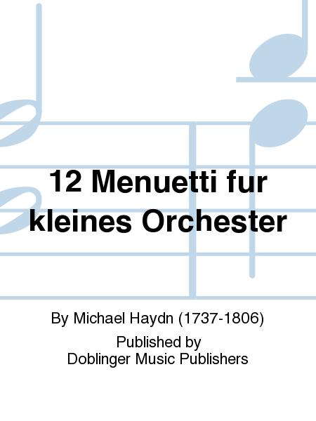 12 Menuetti fur kleines Orchester