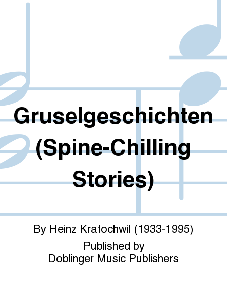 Gruselgeschichten (Spine-Chilling Stories)