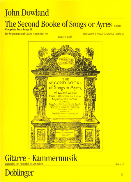 The Second Booke of Songs or Ayres (Complete Lute Songs II)