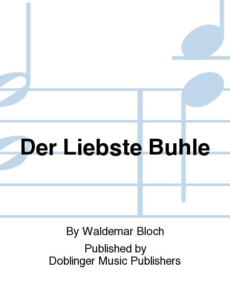 Der Liebste Buhle