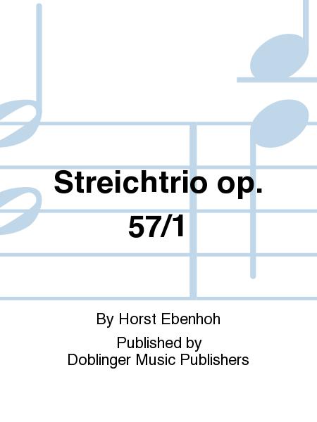 Streichtrio op. 57/1