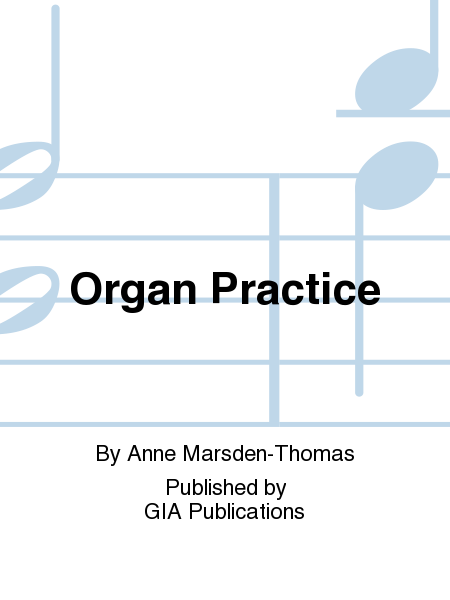 Organ Practice