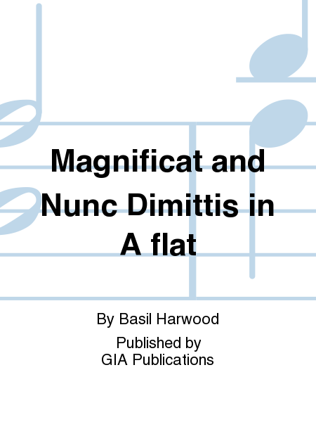 Magnificat and Nunc Dimittis in A flat