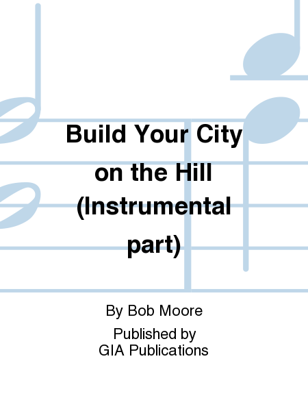 Build Your City on the Hill (Instrumental part)
