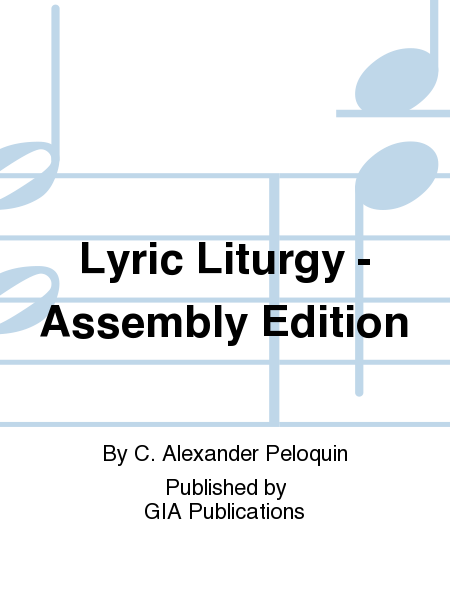 Lyric Liturgy - Assembly Edition