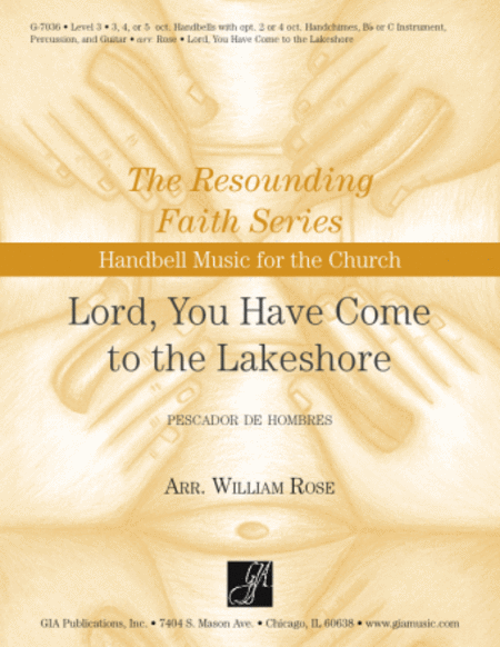 Lord, You Have Come to the Lakeshore - Handbells
