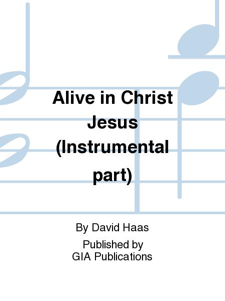 Alive in Christ Jesus (Instrumental part)